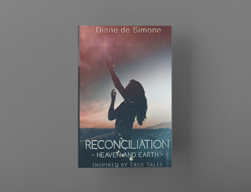 Reconciliation Heaven and Earth by Diane deSimone